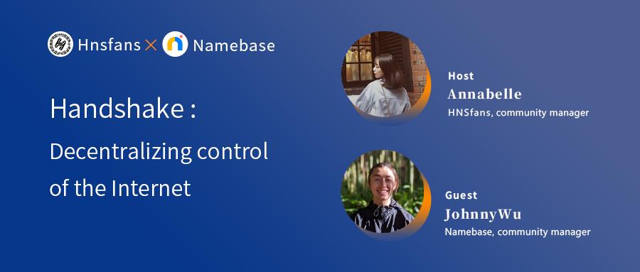 AMA   Handshake: Decentralizing Control of the Internet